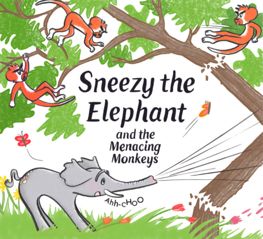 Book cover illustration for Sneezy the Elephant and the Menacing Monkeys. Sneezy accidentally blasts down a tree as the monkeys leap away.
